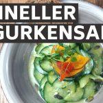 Gurkensalat | Schnelle Nummer | Schneller ChefsStuff | Liebe auf dem Teller