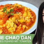 REZEPT: Chinesisches Rührei mit Tomaten | gebratene Tomaten mit Eier | schnell und einfach kochen