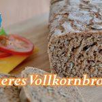 Vollkornbrot selber backen, lecker und gesund! / Brot backen / Thomas kocht